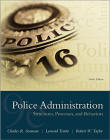 police administration structures processes behavior exam