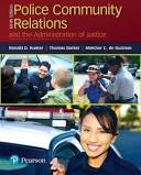 Police Community Relations and the Administration of Justice