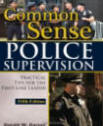 common sense police supervision exam